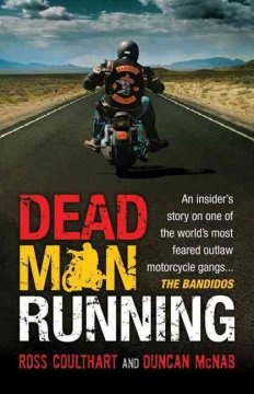 Dead Man Running (BOOK)--A story of the international drug and weapons smuggling operations of the feared Bandidos gang.  For 10 years, Steve Utah was a Bandidos insider, a trusted confidante of senior bike gang members along the east coast of Australia. He witnessed vicious beatings, helped dump corpses, and saw men executed in front of his eyes. In a desperate attempt to regain control of his life, he rolled over to the federal police and told them all he knew about the Bandidos.