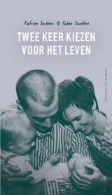 Katrien Sniekers en Ruben Smolders - Twee keer kiezen voor het leven