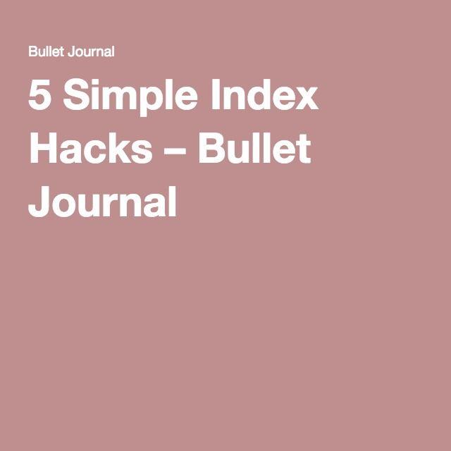 5 Simple Index Hacks – Bullet Journal #BulletJournal
