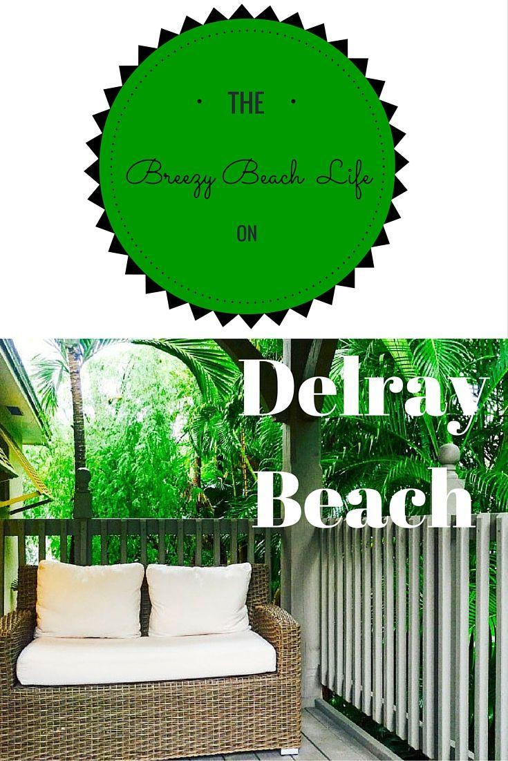 Enjoying the beach life in Delray Beach, Florida.