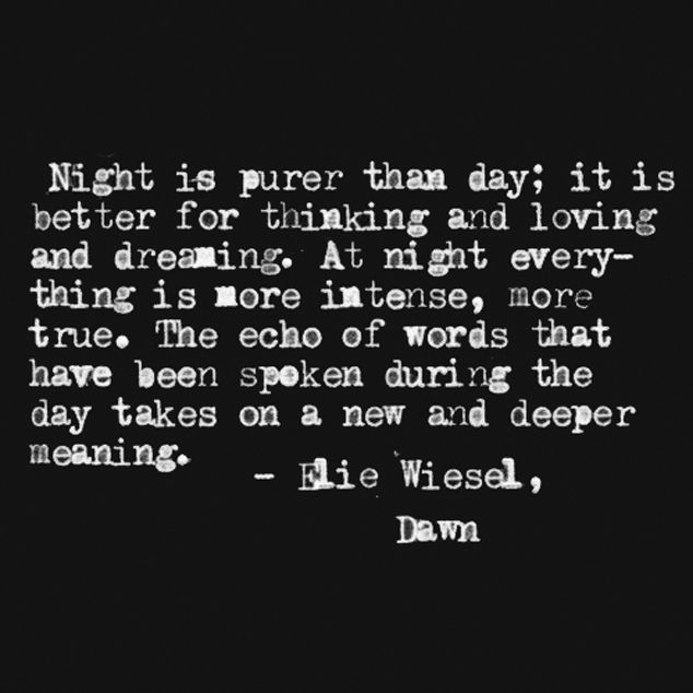 night by elie wiesel quotes Elie wiesel's memoir, night,  elie wiesel's relationship with god in night shows strong devotion wiesel  in the next stage of elie's relationship with god in.
