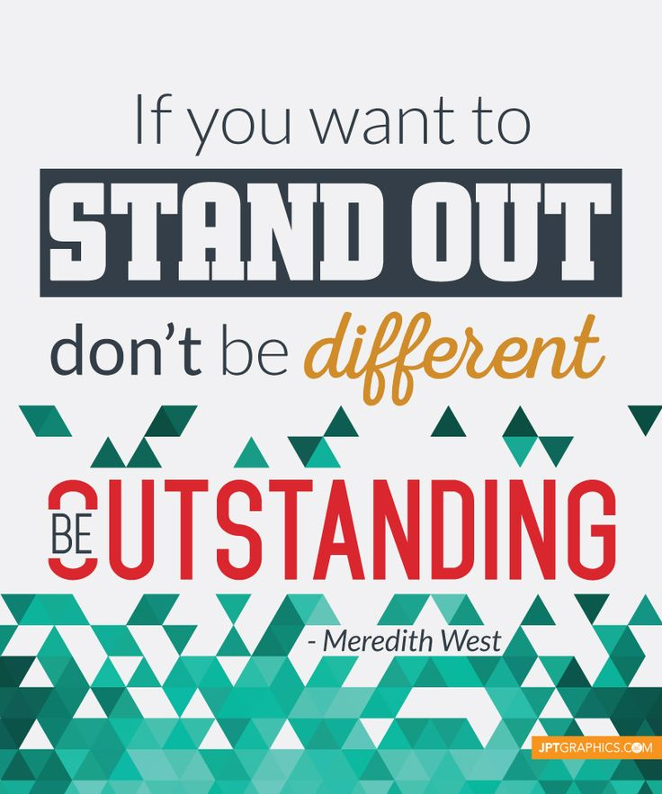 Stand Out Quotes: 1000+ Images About Awesome Quotes With Inspiration And