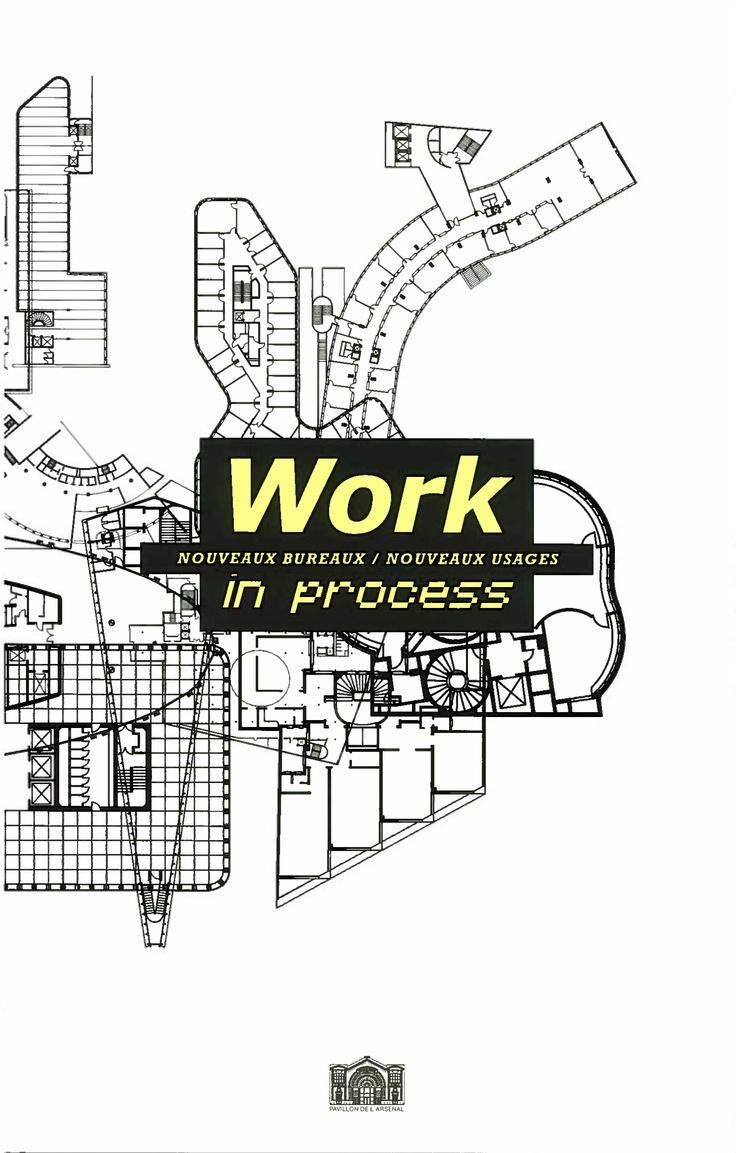 """Résultat de recherche d'images pour """"Work in Process. Nouveaux bureaux, nouveaux usages"""""""