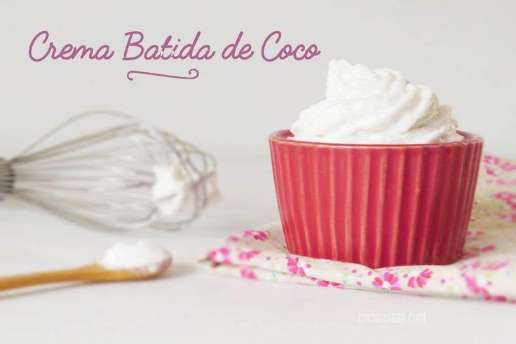 Crema Batida de Leche de Coco: Receta Sin Lácteos on Cocina Sana