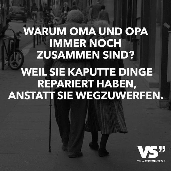 Schön Warum Oma Und Opa Immer Noch Zusammen Sind? Weil Sie Kaputte Dinge  Repariert Haben, Anstatt Sie Wegzuwerfen.   VISUAL STATEMENTS®