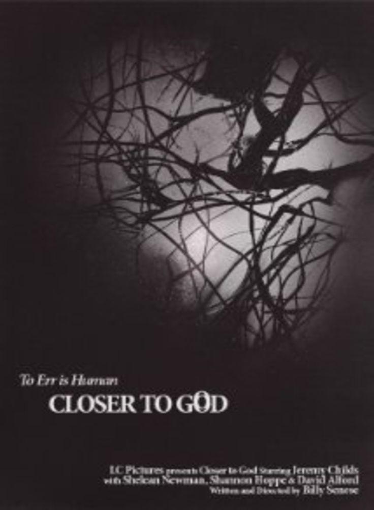 En VOD - Closer To God réalisé par Billy Senese - SF - Allemagne - Durée : 1 h 21 min  Date de sortie au cinéma (France) :  24 avril 2014.
