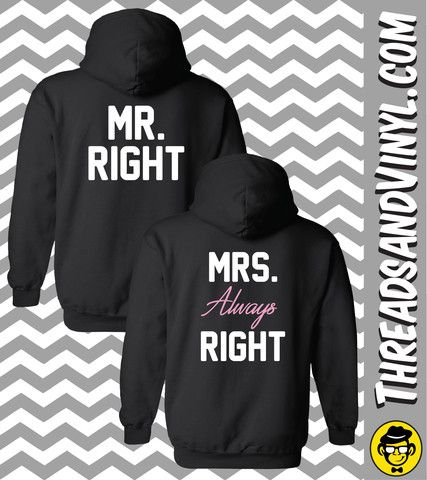 Mr. Right and Mrs. Always Right Matching Couple Hoodies (Set)