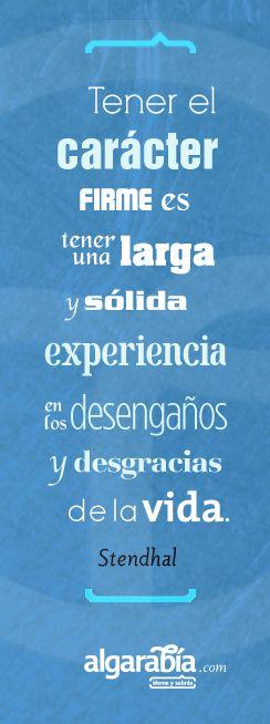 #frase #cita #quote #experiencia #carácter #vida #frases