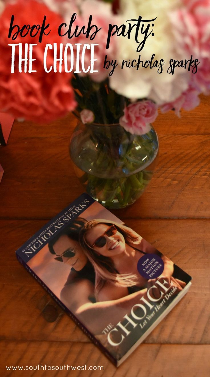 Book Club Party: The Choice by Nicholas Sparks from South to Southwest Blog #TheChoiceChat #IC #ad