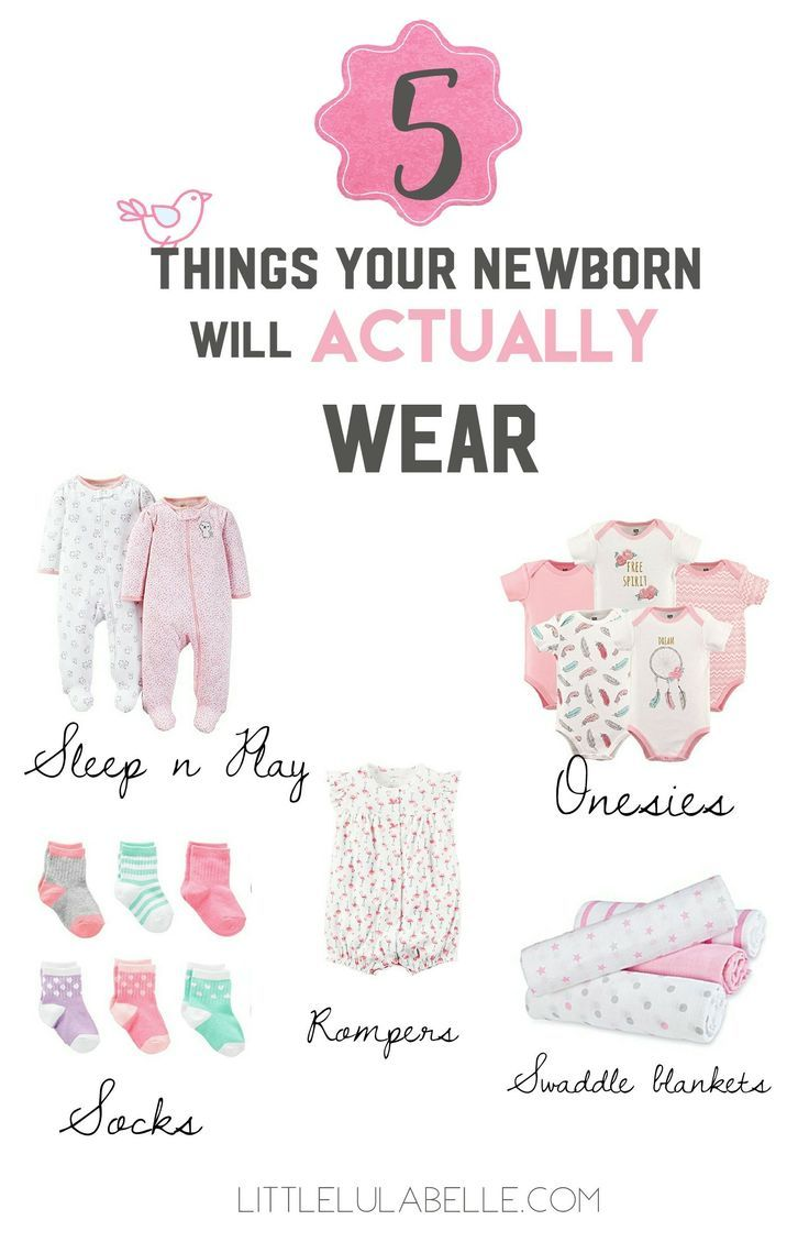 Are you feeling over whelmed with what to buy for that new little bundle? I felt the same way! In this post I give you the 5 things your newborn will actually wear! Click through to see what you need for your baby!  Newborn   Outfits   Sleep n play   Onesies   Swaddles   Muslin Swaddle   Socks   Rompers