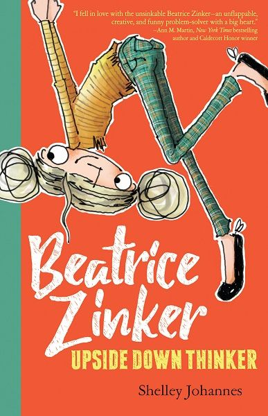 """Shelley Johannes, Beatrice Zinker, Upside Down Thinker, Lothian Children's Books/Hachette Australia, 29 August 2017, 160pp., $12.99 (pbk) ISBN 9780734417336 If Beatrice Zinker was real, I would absolutely want her to befriend my daughters. Beatrice Zinker is 8-years-old, a little bit quirky, and loads of fun. She comes from a standard """"right-side up"""" family, where she'sRead More"""