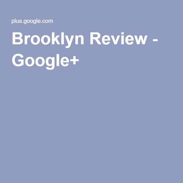 Brooklyn Review - Google+