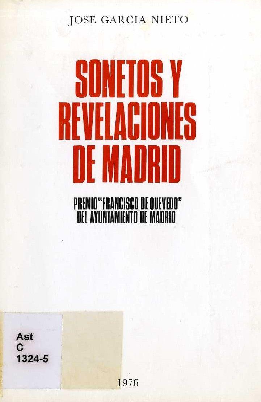 """""""Sonetos y revelaciones de Madrid"""" obtuvo en 1974 el Premio Francisco de Quevedo del Ayuntamiento de Madrid, quien editó la obra en 1976."""