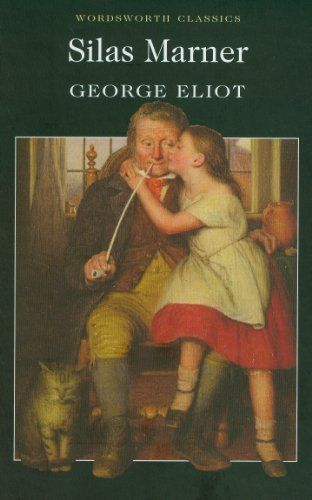 Silas Marner (Wordsworth Classics) by George Eliot, http://www.amazon.co.uk/dp/1853262218/ref=cm_sw_r_pi_dp_HKd8qb1KFJTJQ