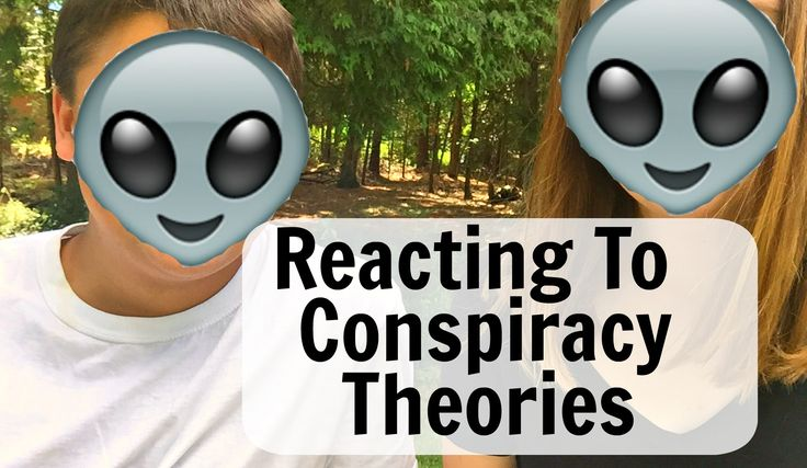 Reacting to Scary Conspiracy Theories
