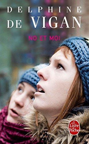 """""""NO ET MUA: ROMAN"""" de Delphine de Vigan"""