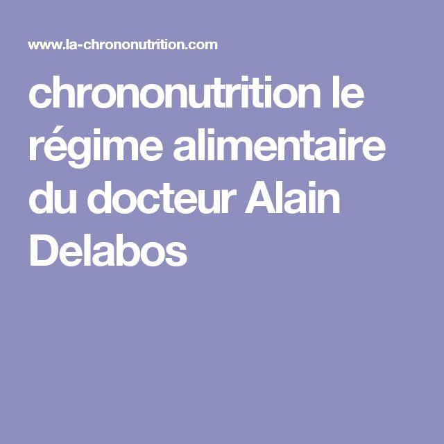 chrononutrition le régime alimentaire du docteur Alain Delabos