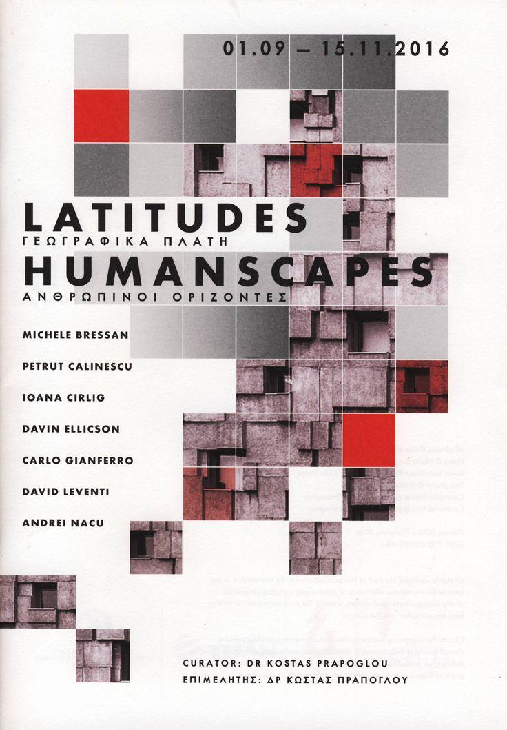 Latitudes - Humanscapes / Γεωγραφικά πλάτη / Ανθρώπινοι ορίζοντες (Πολιτιστικό Κέντρο Λ. Κανελλόπουλος / 2016)