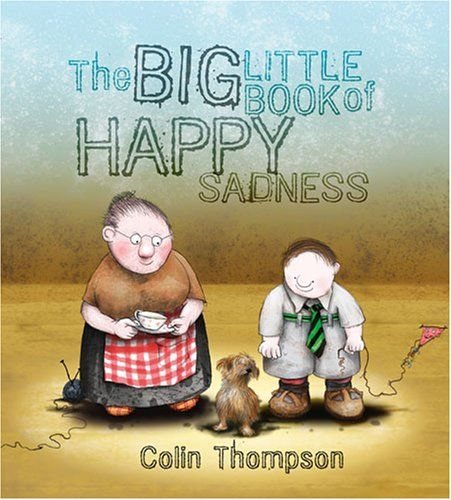 The+Big+Little+Book+of+Happy+Sadness+-+Colin+Thompson.+Shopswell+|+Shopping+smarter+together.™