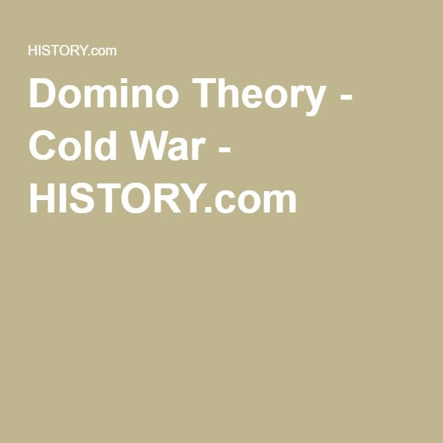 Domino Theory - Cold War - HISTORY.com