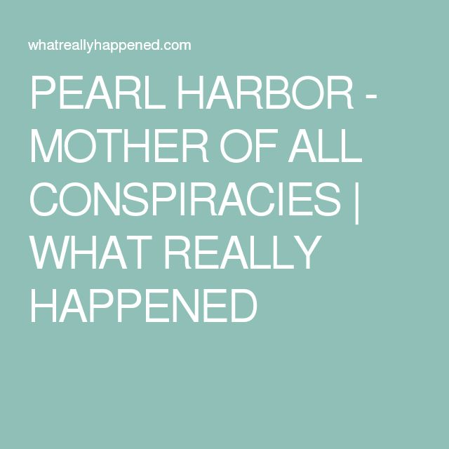 PEARL HARBOR - MOTHER OF ALL CONSPIRACIES | WHAT REALLY HAPPENED