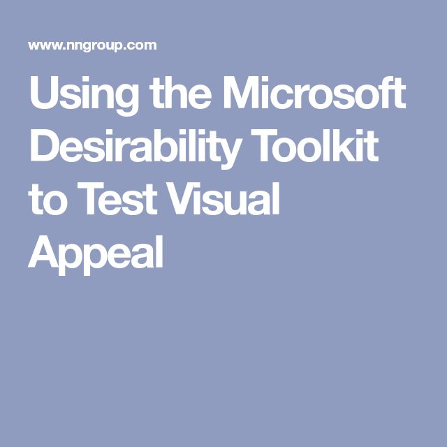 Using the Microsoft Desirability Toolkit to Test Visual Appeal