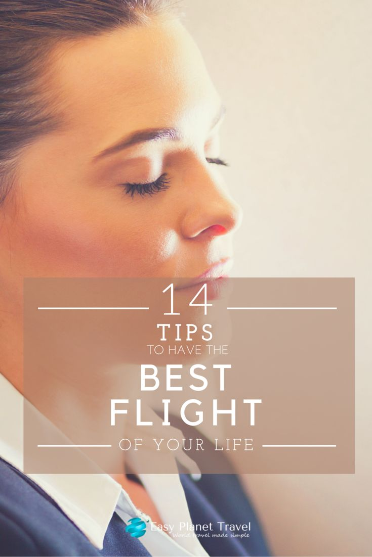 14 Tips to have to best flight of your life   Easy Planet Travel - World travel made simple