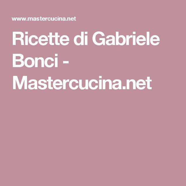 Ricette di Gabriele Bonci - Mastercucina.net