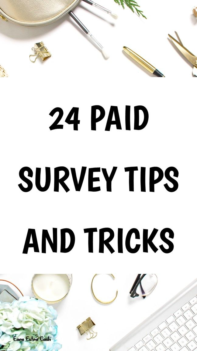 24 Paid Survey Tips And Tricks ….. making extra …