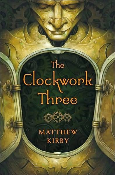 10 best books worth reading images on pinterest books to read the clockwork three by matthew kirby fandeluxe Images