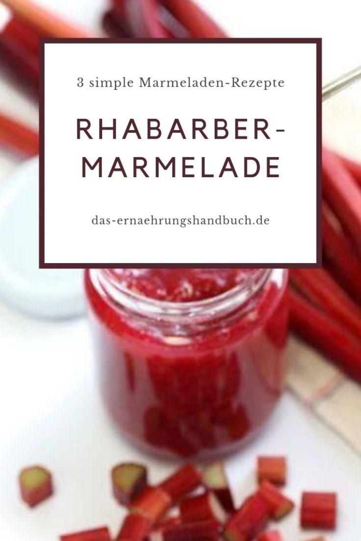 Rhabarber-Marmelade – dreimal anders
