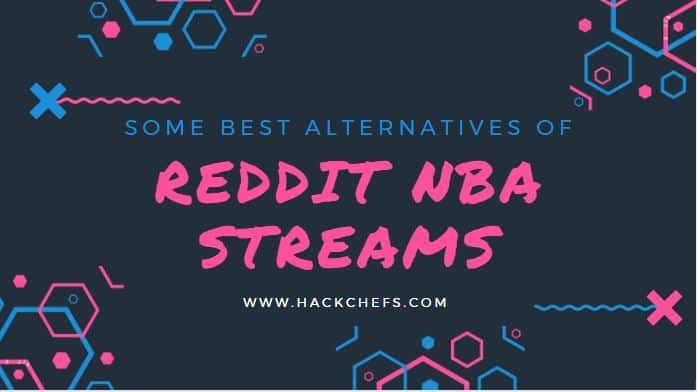 Reddit Nba Streams Shutdown Alternatives Of R Nbastreams Subreddit In 2020 Nba Matches Alternative Nba Live
