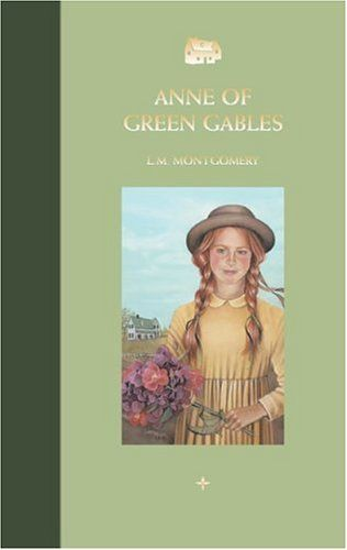 L M Montgomery S Anne Of Green Gables A Collection Of