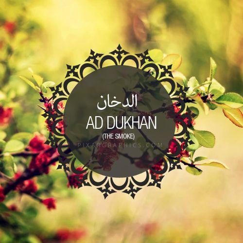 Ad Dukhan Surah graphics