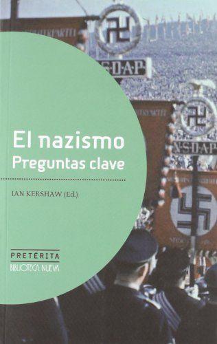 El nazismo: preguntas clave / Ian Kershaw
