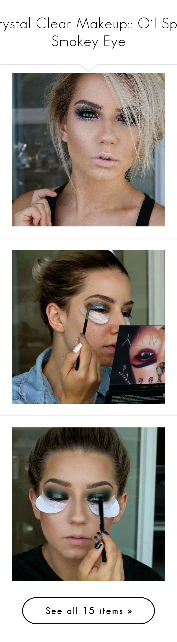 """Krystal Clear Makeup:: Oil Spill Smokey Eye"" by sbhackney ❤ liked on Polyvore featuring beauty products, makeup, face makeup, foundation, concealer, brightening concealer, highlighting concealer, face powder, beauty and face brightening makeup"