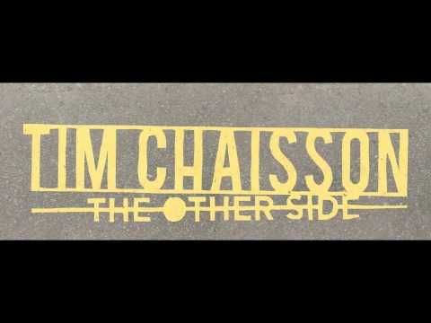 """Tim Chaisson - The Healing. """"Nothing changes but the seasons. / I'm right here where you left me."""""""