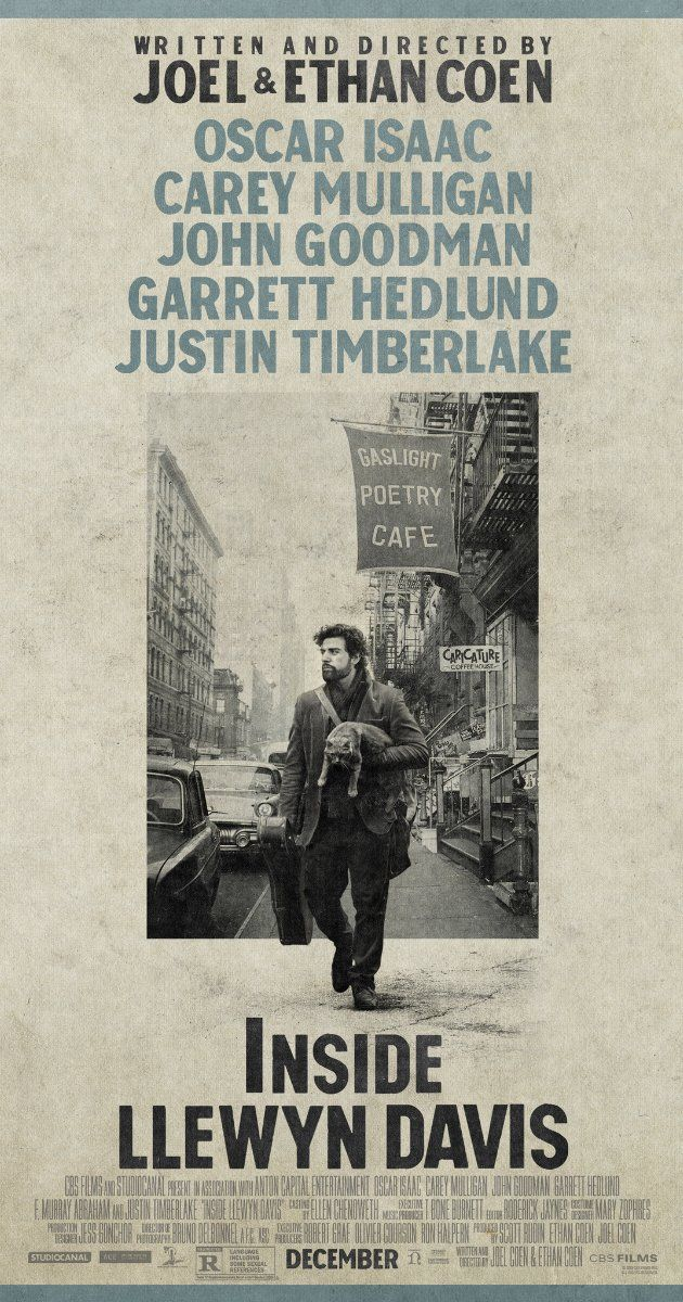 Inside Llewyn Davis (2013) | Not to worry, the idiosyncrasies of the Coens do not get buried underneath the music scene. Carey Mulligan has a delightful role (if you don't consider the reveal).