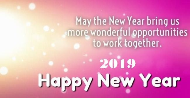 Happy New Year 2019 Greeting For Colleagues Happy New Year 2019 Happy New Year Happy