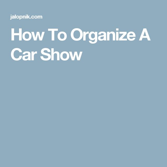 How To Organize A Car Show