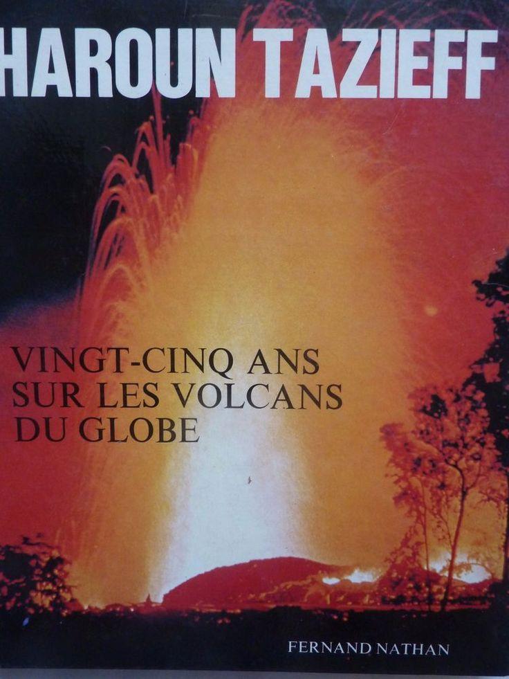 Volcans Globe Haroun Tazieff