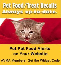 AVMA members: Get the widget code to put pet food alerts on your website  |  up-to-date Pet Food/Treat Recalls