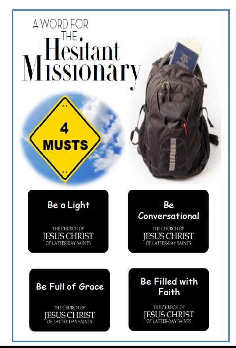 Didi @ Relief Society: A Word for the Hesitant Missionary - First Presidency Message (February 2013), handout