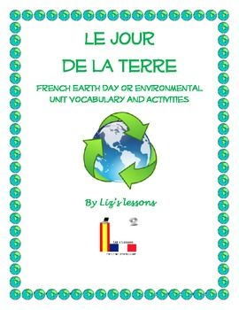 Looking to celebrate Earth Day in your French class, or doing an Environmental unit in your intermediate or advanced French class? Try out these activities!