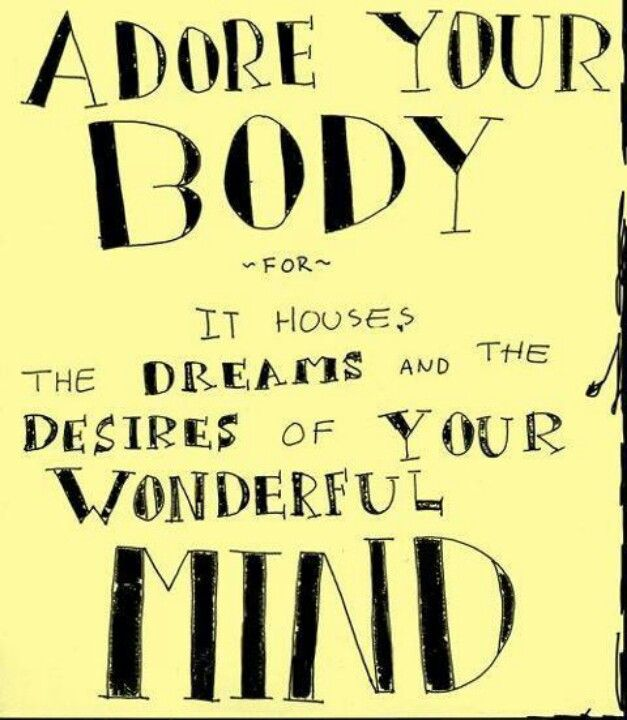 Love Your Body Quotes Alluring 183 Best Inspiration Images On Pinterest  Thoughts Body Positive