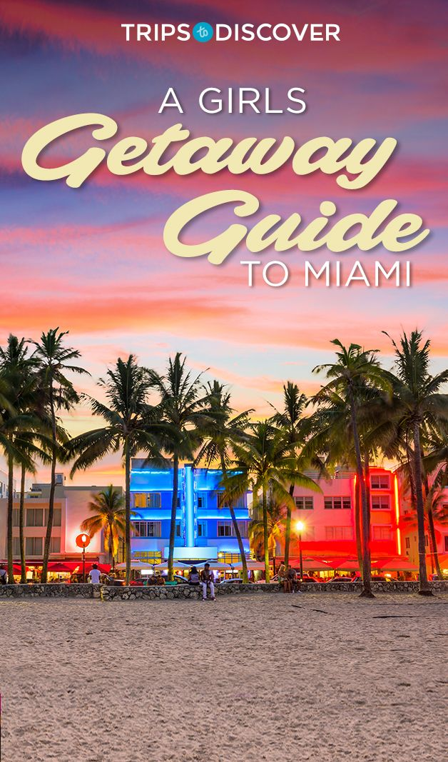 A Girls Getaway Guide to Miami: World-famous restaurants, exciting nightlife, chic shopping and luxury spas.