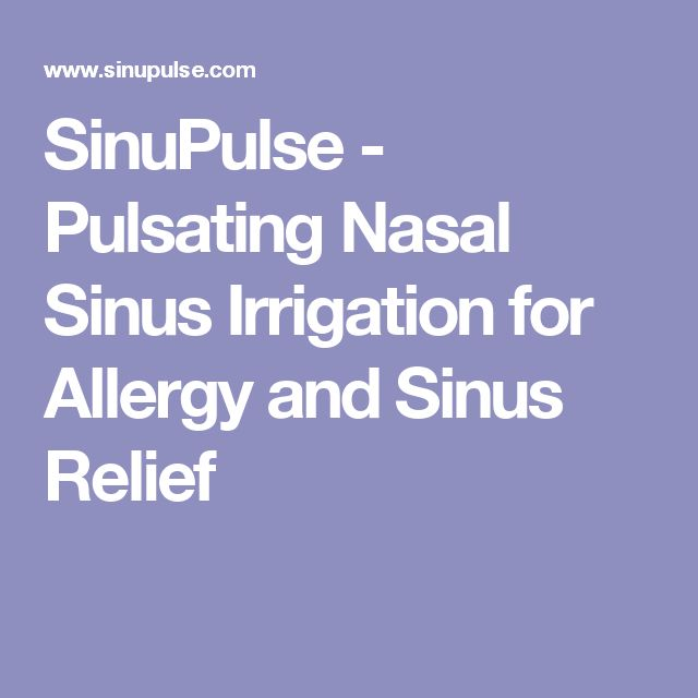 SinuPulse - Pulsating Nasal Sinus Irrigation for Allergy and Sinus Relief