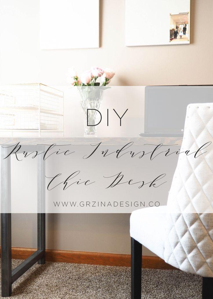 DIY Rustic Industrial Chic Desk