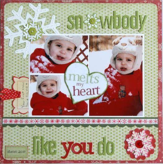 Snowbody melts my heartt like you do Scrapbook Page Idea