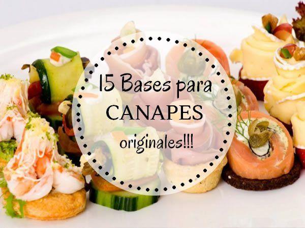 Canapés originales, las 15 mejores bases